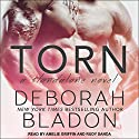 Torn Audiobook by Deborah Bladon Narrated by Amelie Griffin, Rudy Sanda
