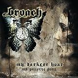 My darkest hour by Broach (0100-01-01)