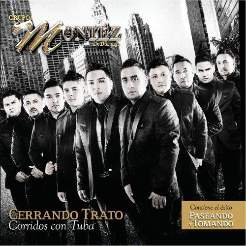 Grupo Montez de Durango (Cerrando Trato - Corridos con Tuba Disa-142423)