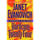 Hardcore Twenty-Four (Stephanie Plum Book 24)