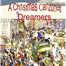 A Christmas Canzonet: Dreamers