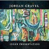 Inner Preservation by Jordan Gravel (2013-05-04)