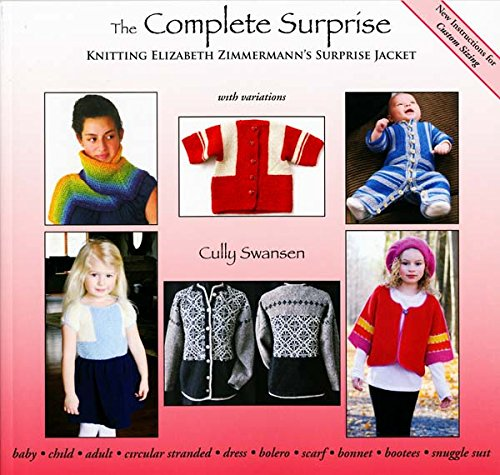 Download The Complete Surprise: Knitting Elizabeth Zimmermann's Surprise Jacket pdf epub