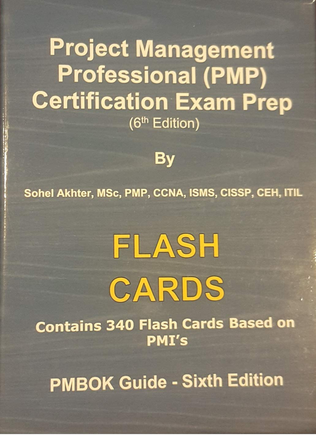 Pmp Flash Cards 340 Cards 6th Edition Sohel Akhter