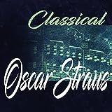 Classical Oscar Straus