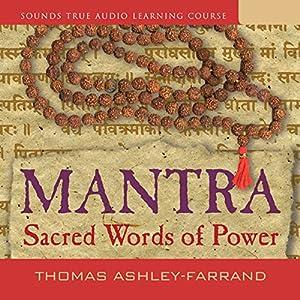 Mantra: Sacred Words of Power Speech