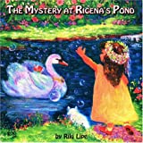The Mystery at Ricena's Pond