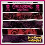 Sempiternal Death Grind by Gruesome Stuff Relish (2013-02-12)