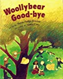Woollybear Good-Bye, Sharon Phillips Denslow, 0027286878