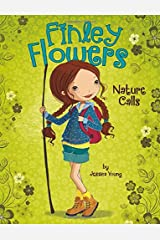 Nature Calls (Finley Flowers) Paperback