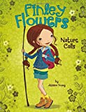 Nature Calls (Finley Flowers)