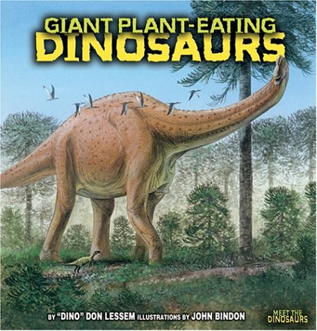 Giant Plant-Eating Dinosaurs (Meet the Dinosaurs)