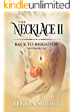 The Necklace II: Back to Brighton