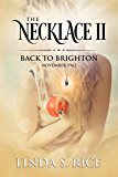 The Necklace II: Back to Brighton, November 1962