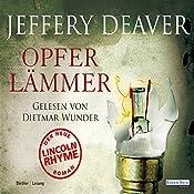Opferlämmer (Lincoln Rhyme 9) | Jeffery Deaver