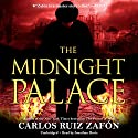 The Midnight Palace Audiobook by Carlos Ruiz Zafon Narrated by Jonathan Davis