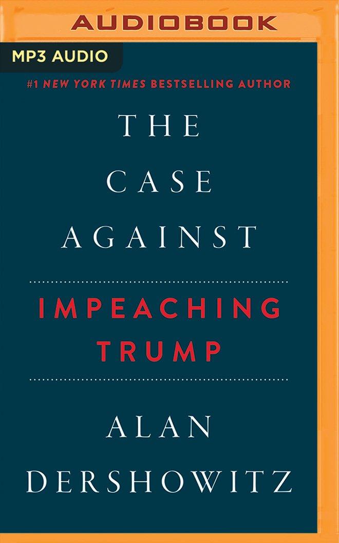 The Case Against Impeaching Trump PDF ePub fb2 ebook