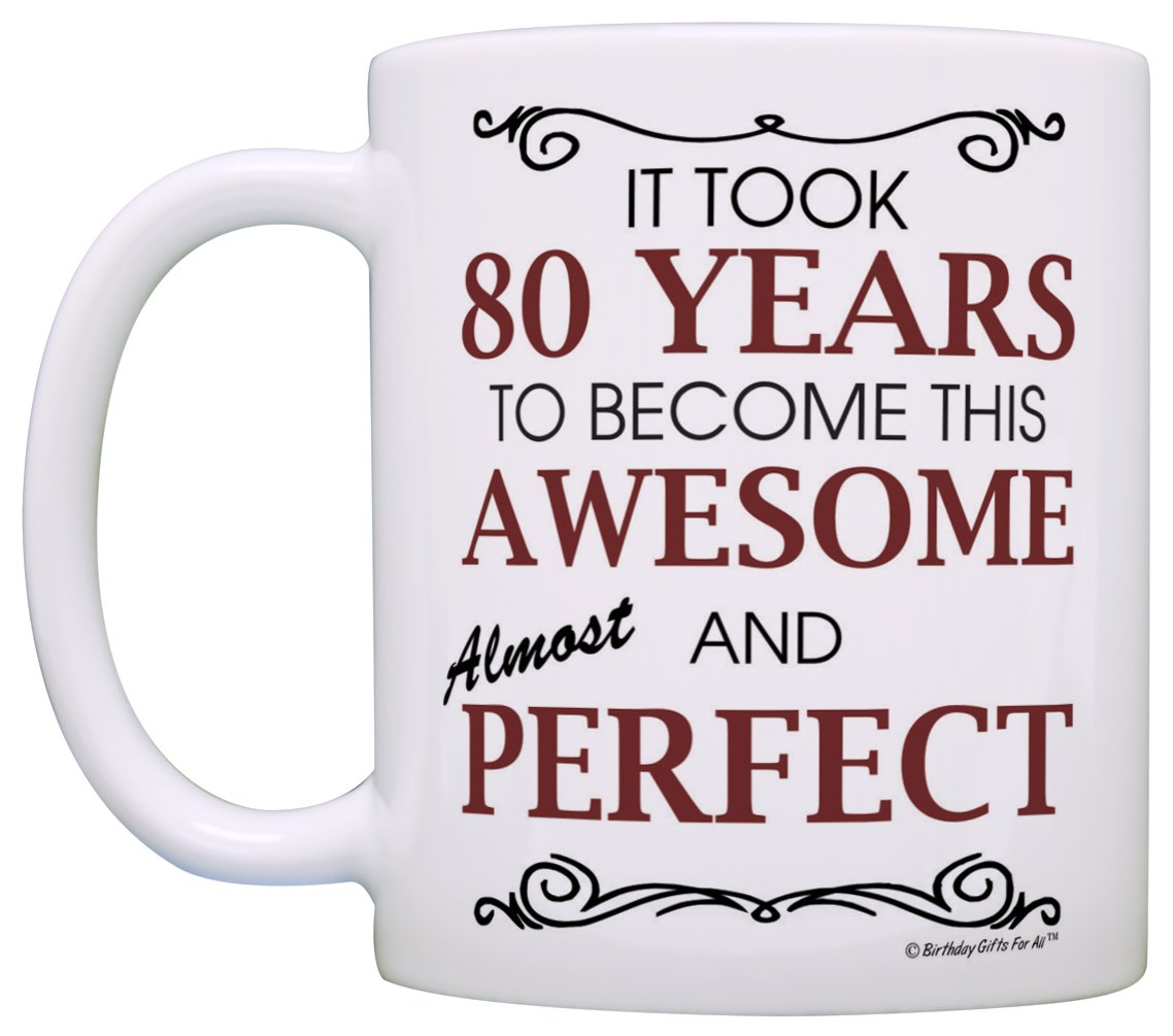 Amazon 80th Birthday Gifts For All Took 80 Years Awesome Funny