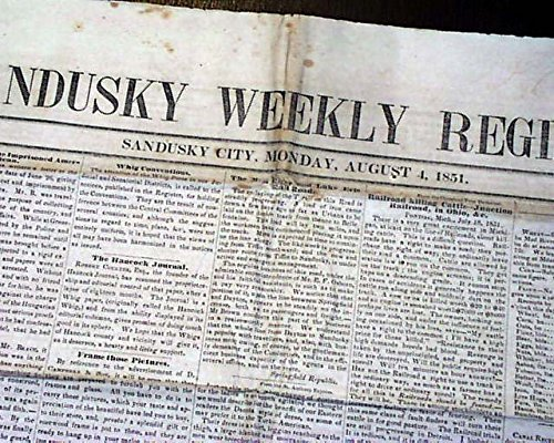 SANDUSKY Lake Erie County OHIO Pre Civil War 1851 Old Original Newspaper SANDUSKY WEEKLY REGISTER, Ohio, August 4, 1851