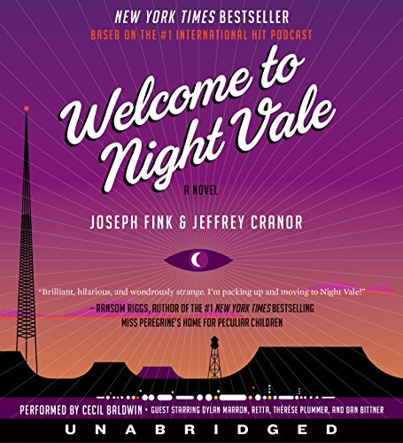 Welcome to Night Vale CD: A Novel by Joseph Fink (October 20,2015)