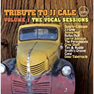 Tribute to J.J. Cale 1: Vocal Sessions
