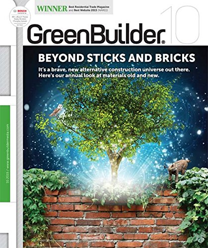 A Green Builder Look at Buildings & Materials for Sustainability