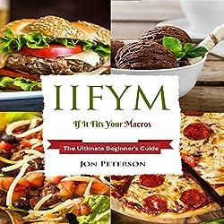 IIFYM: If It Fits Your Macro