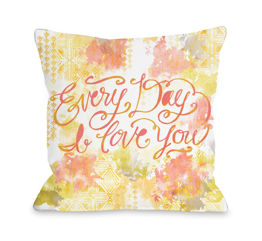 One Bella Casa 73681PL18 ''Everyday I Love You'' Pillow by Jeanetta Gonzales, 18'' x 18'', Orange/Multicolored by One Bella Casa