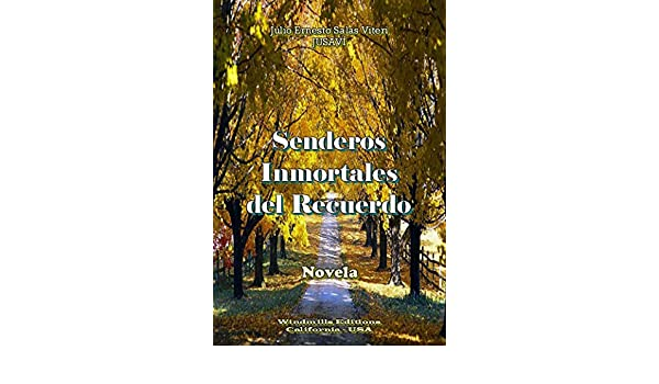 Senderos Inmortales del Recuerdo (WIE nº 337) eBook: Julio Ernesto Salas Viteri, Windmills Editions: Amazon.es: Tienda Kindle