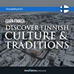 Learn Finnish: Discover Finnish Culture & Traditions |  Innovative Language Learning LLC