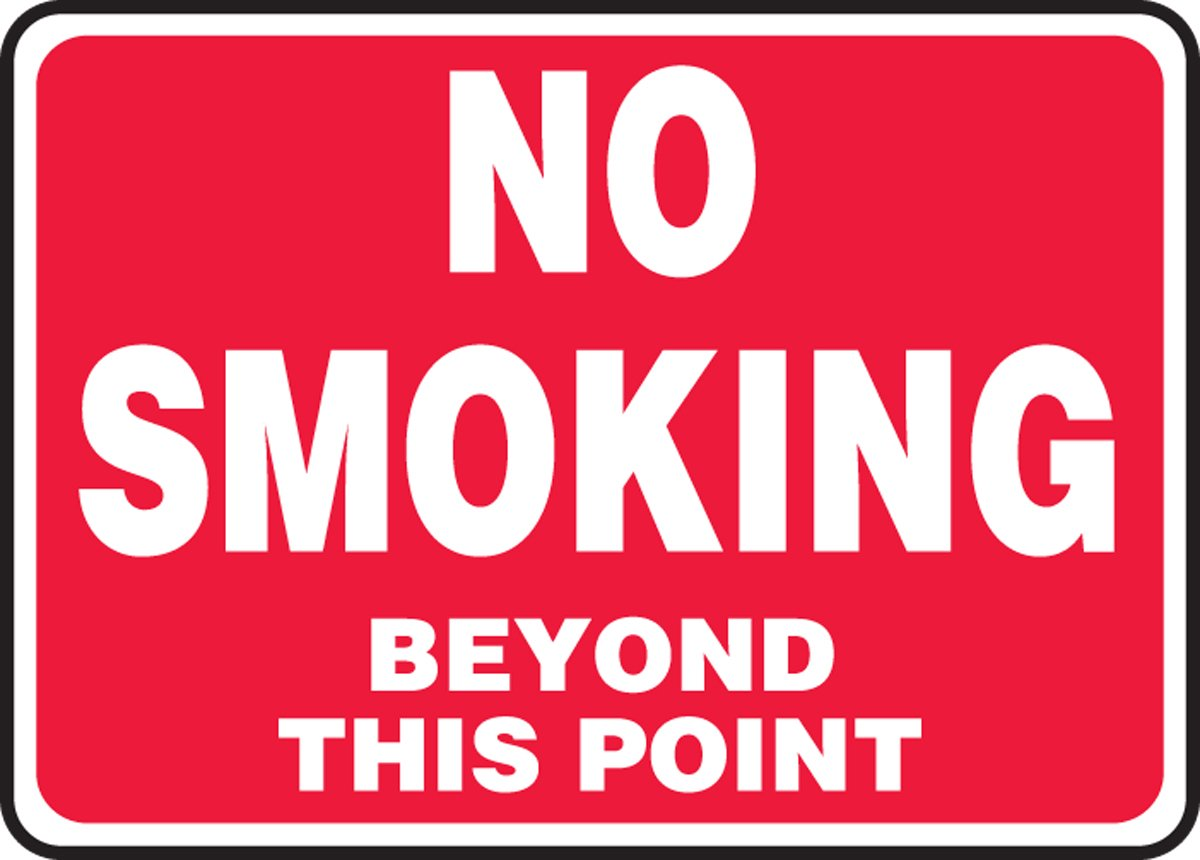 MSMK432VA AccuformNo Smoking Beyond This Point Safety Sign 7 x 10 Inches Aluminum