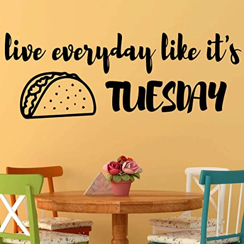 Amazon Com Taco Tuesday Vinyl Decal For Kitchen Wall Decor Live