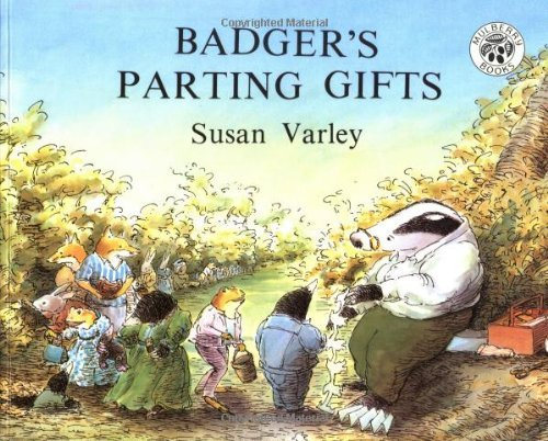 By Susan Varley Badger's Parting Gifts (Paperback) July 16, 1992
