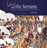 img - for Levni and the Surname: The Story of an Eighteenth-Century Ottoman Festival book / textbook / text book