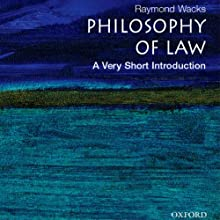 Philosophy of Law: A Very Short Introduction Audiobook by Raymond Wacks Narrated by Jonathan Yen