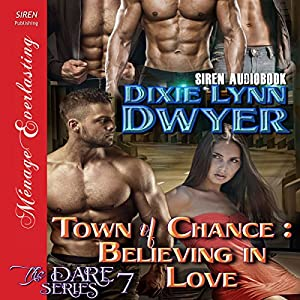Town of Chance: Believing in Love Audiobook