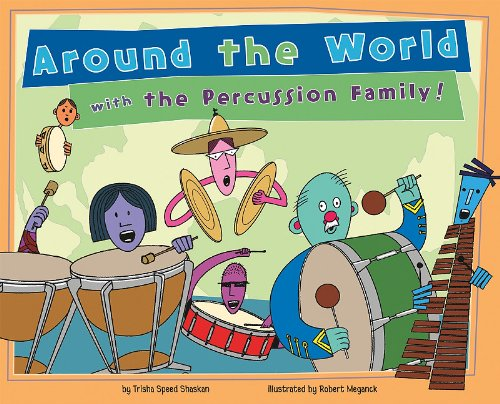 Download Around the World with the Percussion Family! (Musical Families) ebook