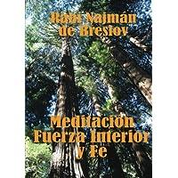 Meditación, Fuerza Interior y Fe