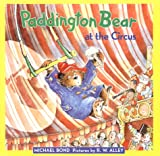 img - for Paddington at the Circus book / textbook / text book