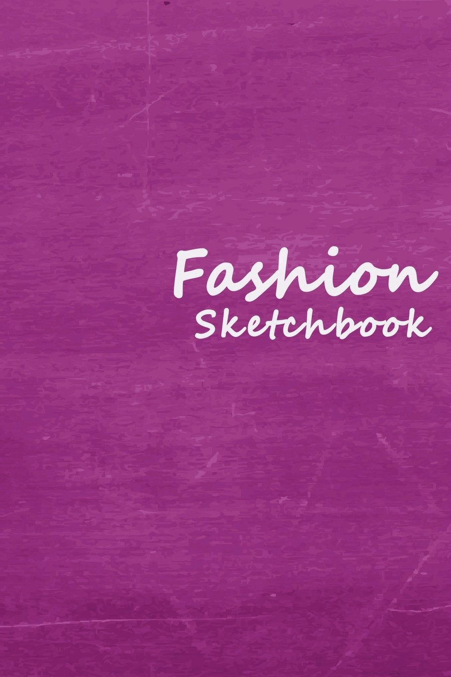 Download Fashion Sketchbook: Easily sketch your fashion design with 100+ figure template (Fashion Figure) pdf epub