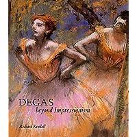 Degas: Beyond Impressionism
