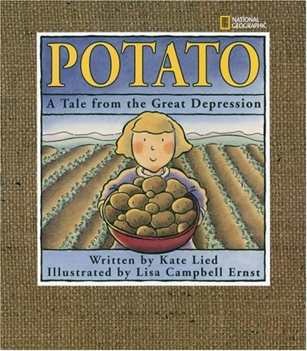 Potato:  A Tale From The Great Depression (Tale Book Picture)