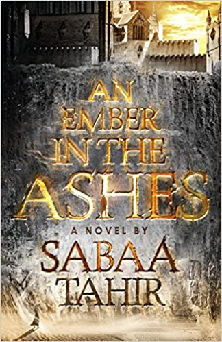Amazon.com: An Ember in the Ashes (9781432850340): Sabaa Tahir: Books