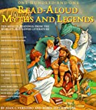 One-Hundred-One Read-Aloud Myths and Legends, Joan C. Verniero and Robin Fitzsimmons, 1579120571