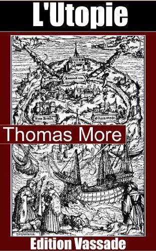 L Utopie Integrale Livres 1 Et 2 De Thomas More French