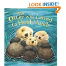 The Otter Who Loved to Hold Hands (Storytime)