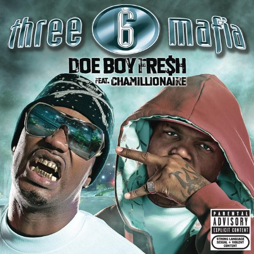 Doe Boy Fresh (Explicit) [Explicit] by Three 6 Mafia feat