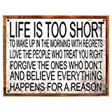 Wood-Framed Life is Too Short To Wakeup With Regrets Metal Sign, Positive Thinking Slogan on reclaimed, rustic wood