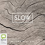 Slow | Brooke McAlary