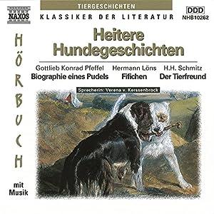 Heitere Hundegeschichten Hörbuch